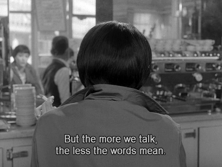 ... The more one talks, the less the words mean.